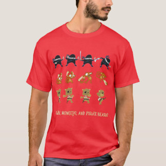 Ninjas, Monkeys, and Pirate Bears T-Shirt