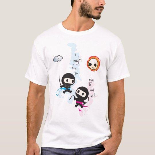 ninjoo: i might kiss you... T-Shirt