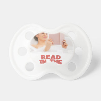 Ninth February - Read In The Bathtub Day Pacifier