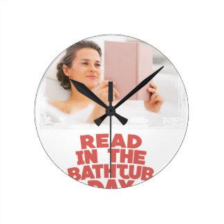 Ninth February - Read In The Bathtub Day Round Clock