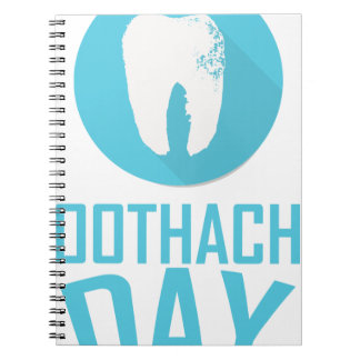 Ninth February - Toothache Day - Appreciation Day Notebook