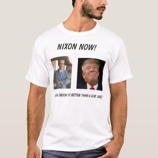 Nixon Now!... - Customized T-Shirt