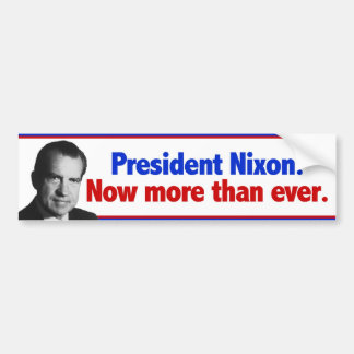 Nixon Now More than ever Bumper Sticker