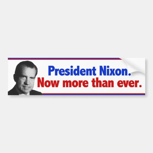 Nixon Now More than ever Bumper Sticker