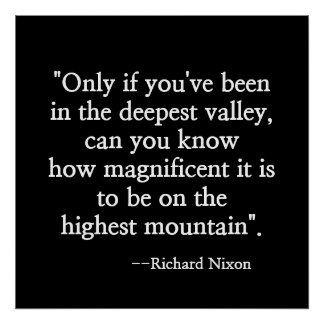 "NIXON'S MOTIVATIONAL QUOTE ""LOWEST VALLEY"" POSTER"