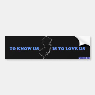 NJ Know Us Is to Love Us Black Bumper Sticker