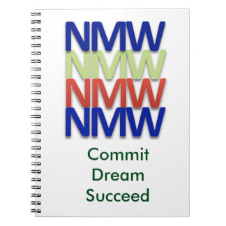 NMW Journal (No Matter What, Never Give Up!) Spiral Note Books