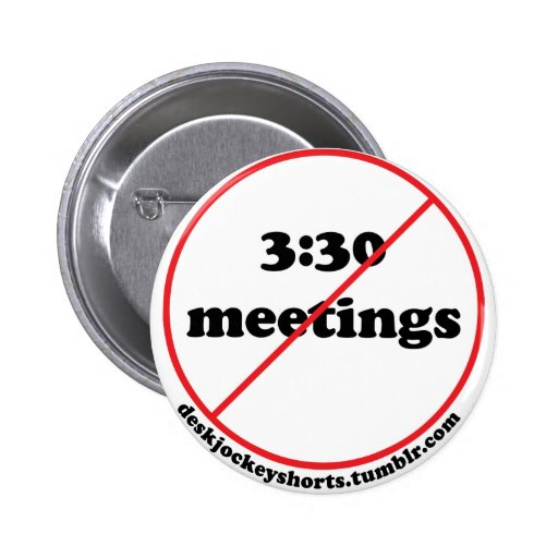 No 3:30 meetings button