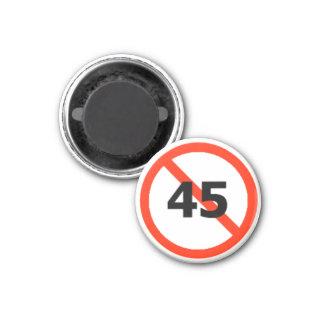 No 45 magnet