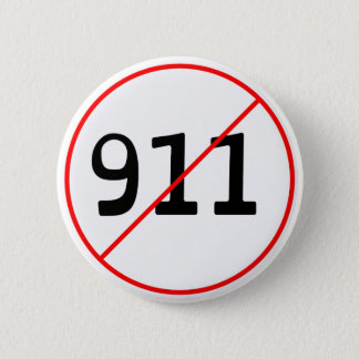 NO 911 logo A 2 Inch Round Button