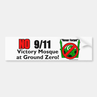 NO 9/11 Victory Mosque Bumper Sticker