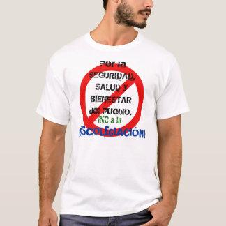 ¡NO A LA DESCOLEGIACIÓN! T-Shirt