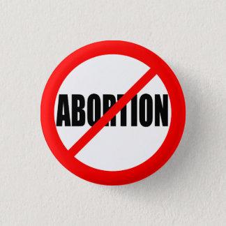 """""""NO ABORTION"""" 1 INCH ROUND BUTTON"""