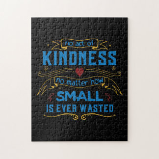 No Act of Kindness Jigsaw Puzzle