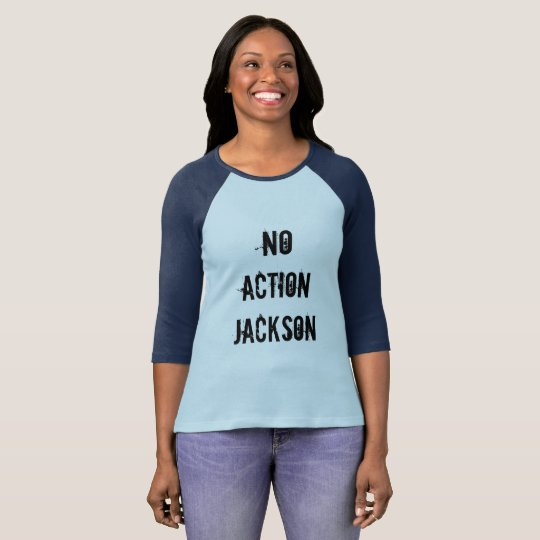 NO ACTION JACKSON T-Shirt