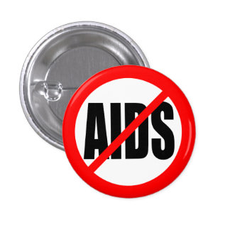 """NO AIDS"" 1 INCH ROUND BUTTON"