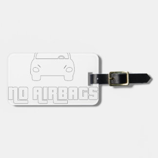 No airbags, we die like real man luggage tag