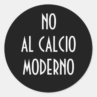 NO  AL CALCIO MODERNO STICKER