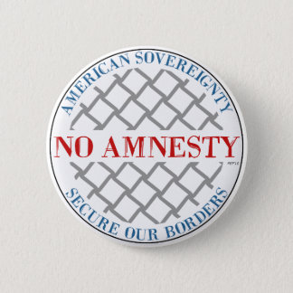 No Amnesty 2 Inch Round Button