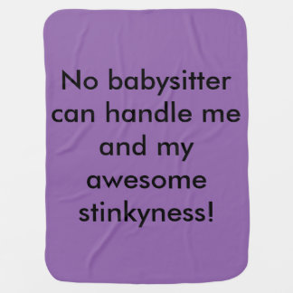 no babysitter can handle me! receiving blanket