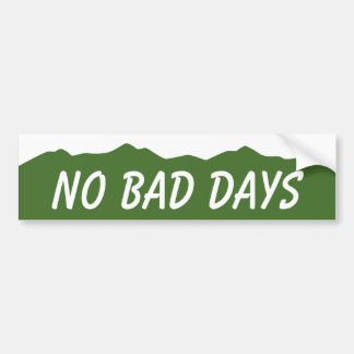 No Bad Days Colorado Bumper Sticker