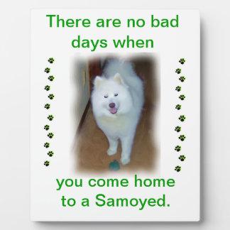 No Bad days - Samoyed plaque