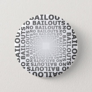 No Bailouts 2 Inch Round Button