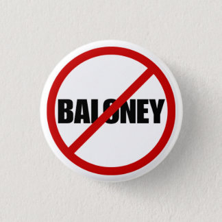 No Baloney 1 Inch Round Button