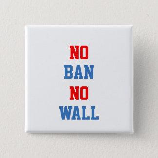 No Ban No Wall 2 Inch Square Button