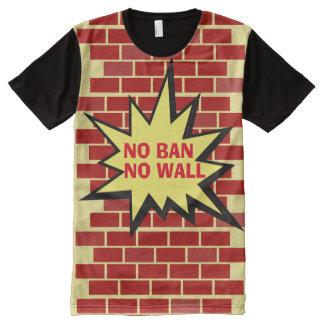 No Ban No Wall All-Over-Print T-Shirt