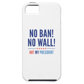 No Ban! No Wall! Case For The iPhone 5