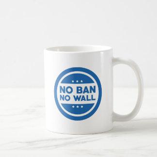 No Ban! No Wall! Coffee Mug