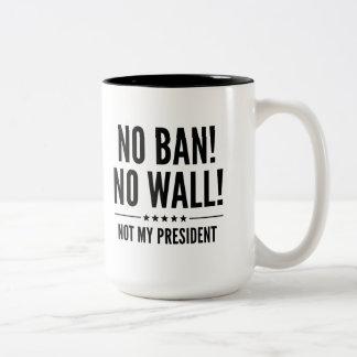 No Ban! No Wall! Two-Tone Coffee Mug