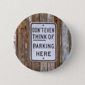No Barking Sign 2 Inch Round Button