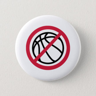 No basketball 2 inch round button
