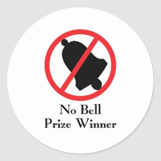 No Bell Prize Winner Round Sticker