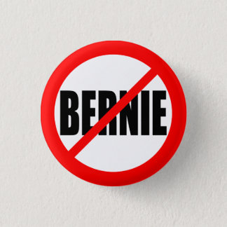 """NO BERNIE"" 1 INCH ROUND BUTTON"