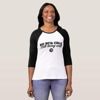 No Beta Cells T-Shirt