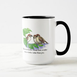 No Better Friend Sister Quote Bird Family Mug