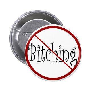 No Bitching button
