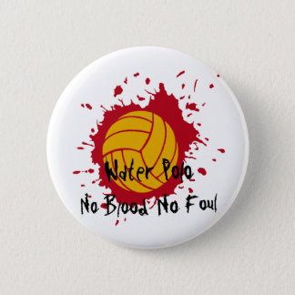 No Blood No Foul 2 Inch Round Button