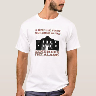No Border No State - Remember the Alamo T-Shirt