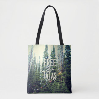 No Bras Allowed In The Forest Tote Bag