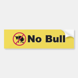 No Bull bumper sticker
