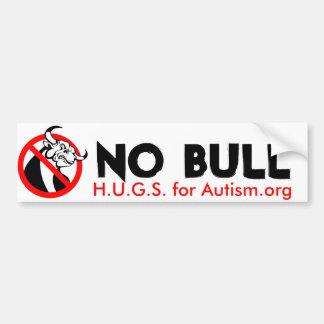 NO BULL Bumper Sticker