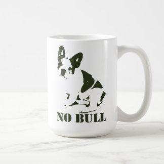 No Bull French Bulldog Coffee Mug