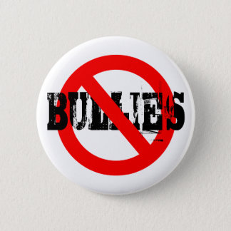 No Bullies 2 Inch Round Button