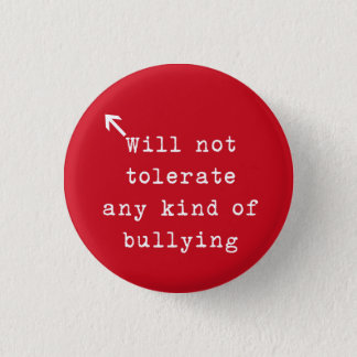 No Bully Policy 1 Inch Round Button
