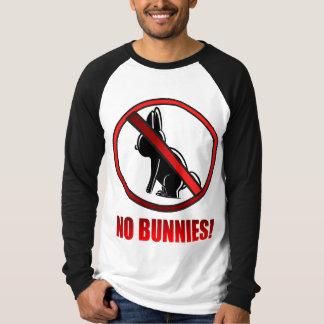 NO BUNNIES T-Shirt
