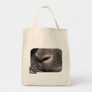 No Bunny Nose the Trouble I ve Seen Tote Bags